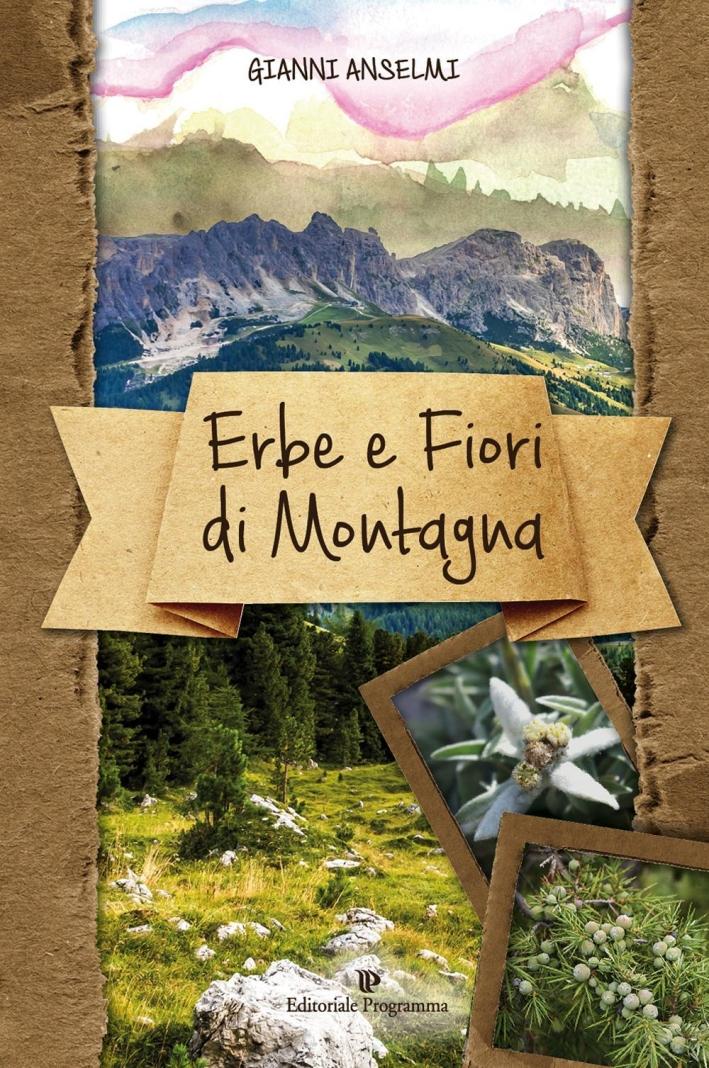Erbe e Fiori di Montagna.