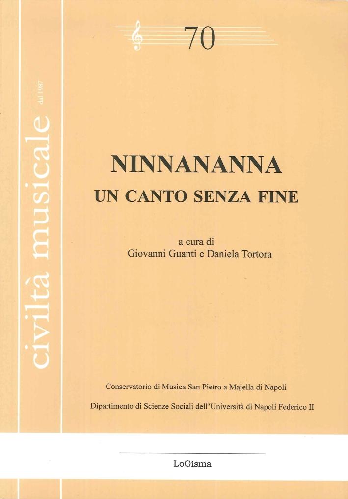 Civiltà Musicale 70. Ninnananna, un Canto Senza Fine. [Con CD-Audio].