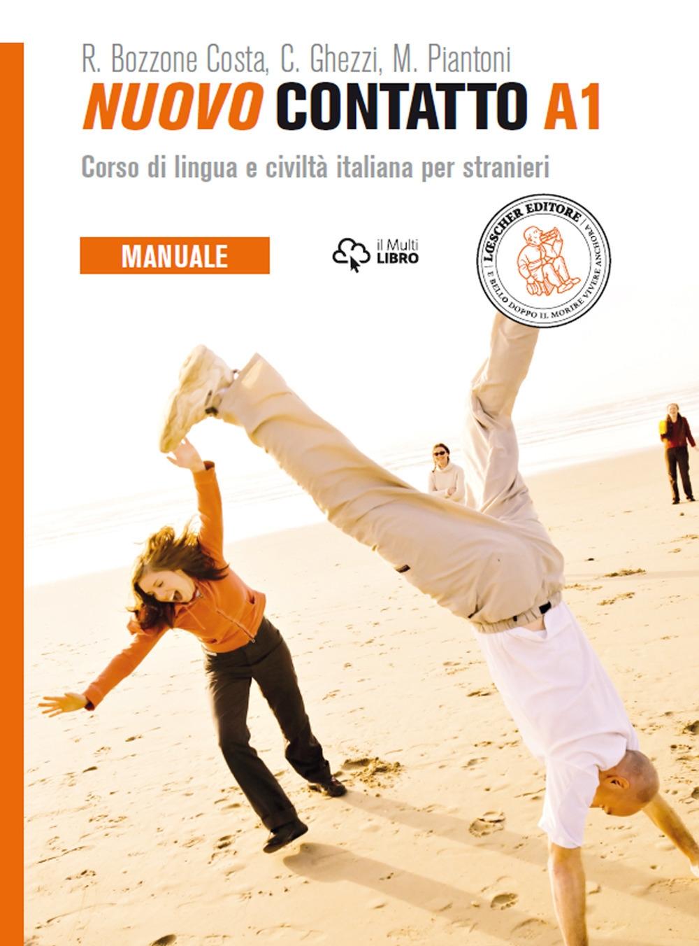 Nuovo Contatto. Corso di lingua e civiltà italiana per stranieri. Manuale A1.