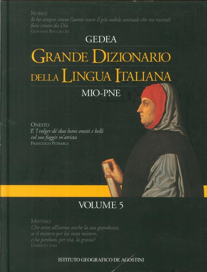 Grande Dizionario della Lingua Italiana Mio-Pne. - Volume 5