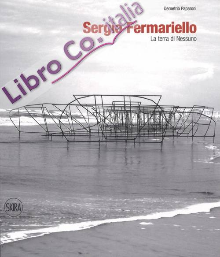 Sergio Fermariello. La terra di Nessuno.
