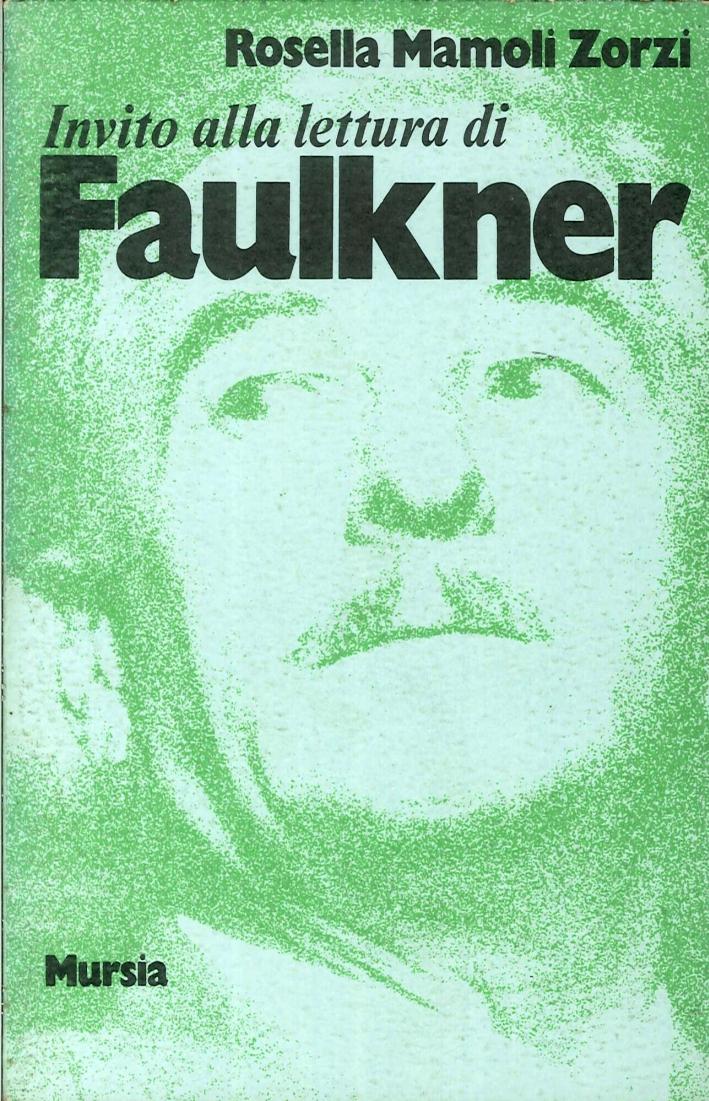Invito alla lettura di Faulkner.