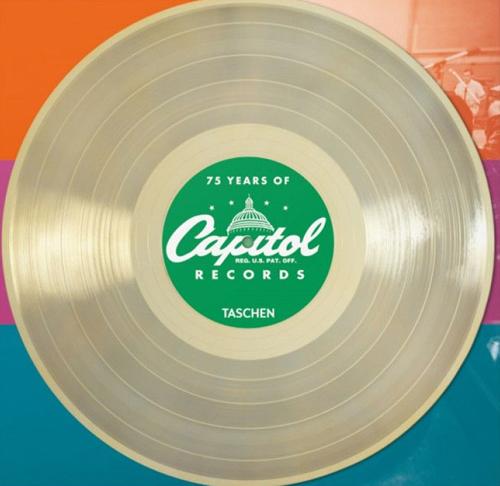 75 years of Capitol Records. Ediz. inglese, francese e tedesca