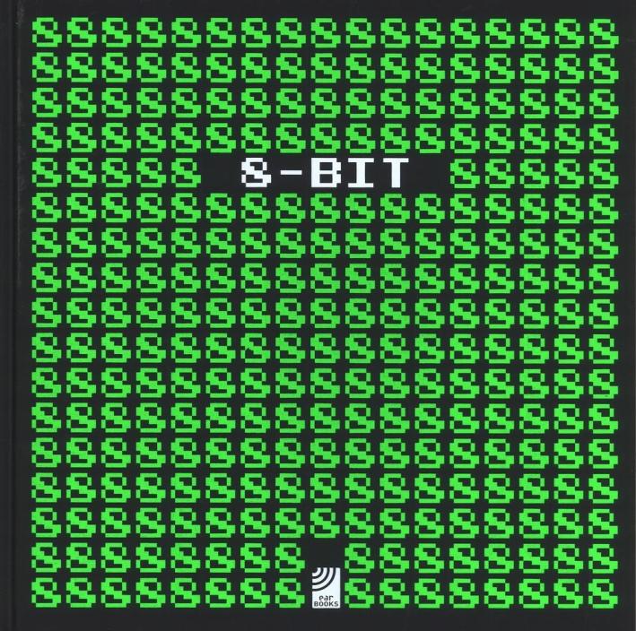 8-Bit Art Book. Ediz. inglese e tedesca
