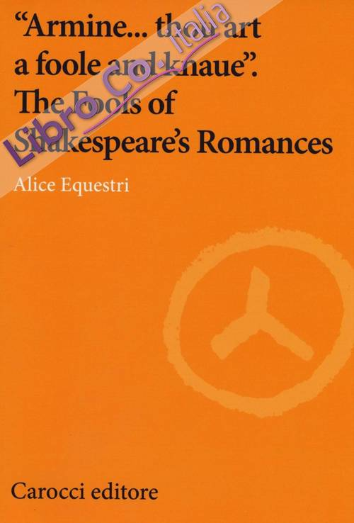 Robert Armin and the fools of Shakespeare's romances.