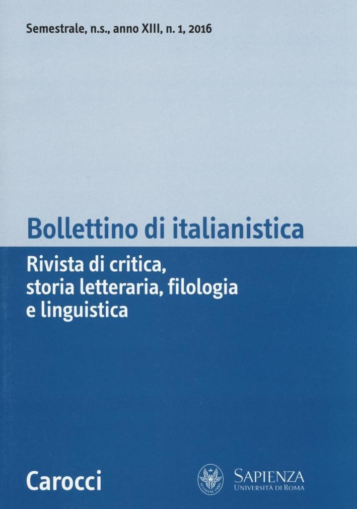 Bollettino di Italianistica (2016). Vol. 1