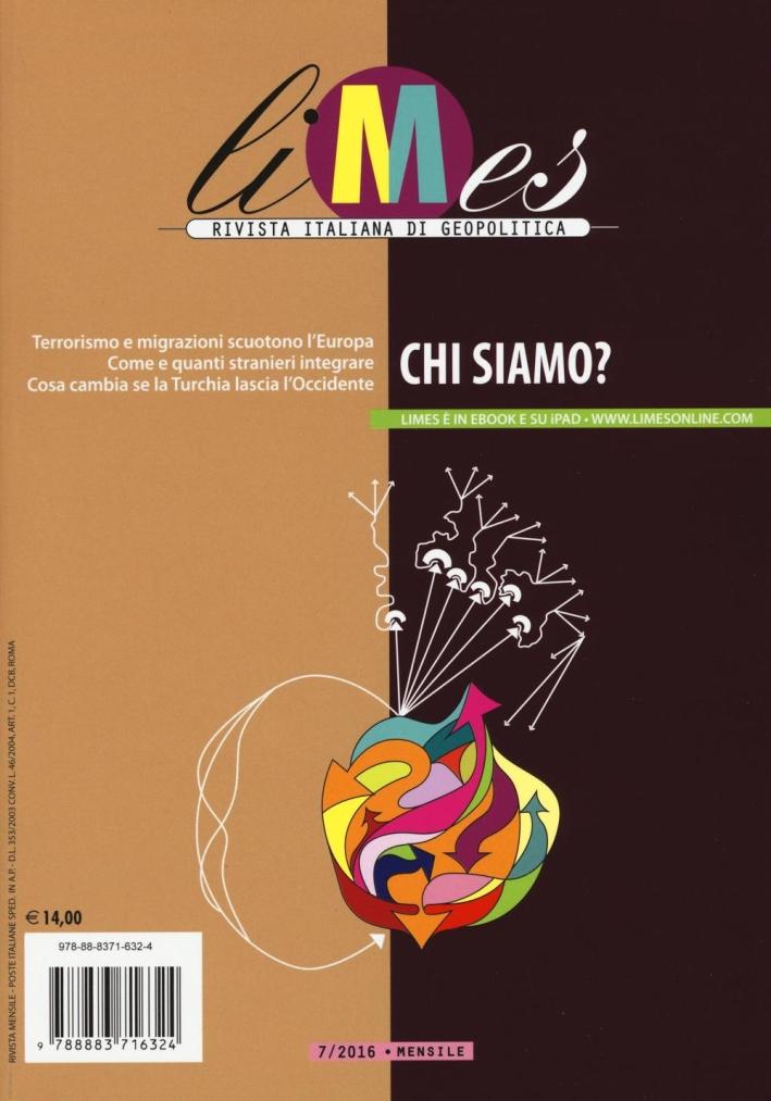 Limes. Rivista italiana di geopolitica (2016). Vol. 7: Chi siamo?