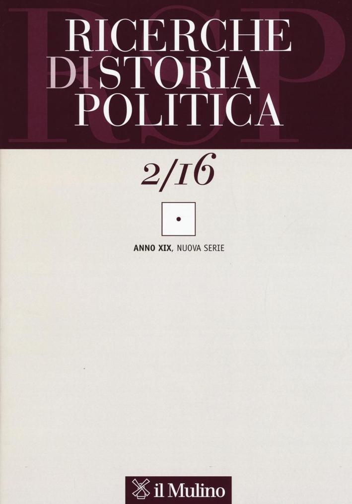 Ricerche di storia politica (2016). Vol. 2.