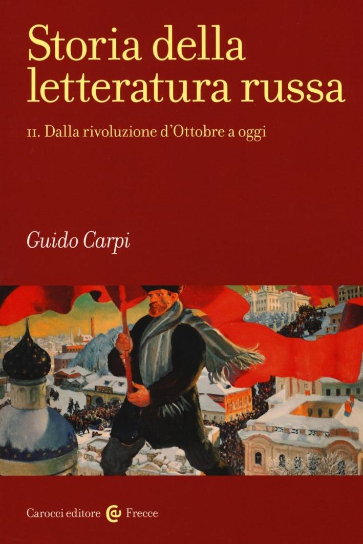 Storia della letteratura russa. Vol. 2: Dalla rivoluzione d'Ottobre a oggi