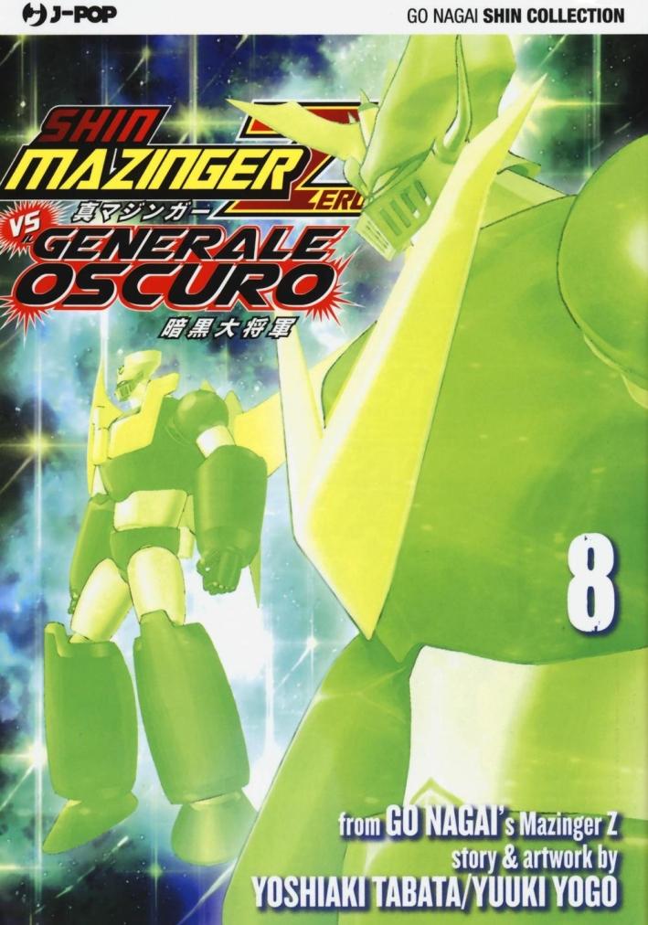 Shin Mazinger Zero vs il Generale Oscuro. Vol. 8.