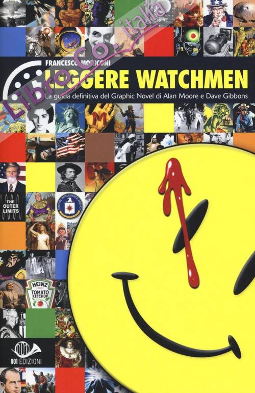 Leggere Watchmen. La guida definitiva del graphic novel di Alan Moore e Dave Gibbons.