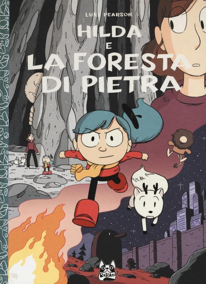 Hilda e la foresta di pietra.
