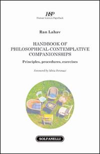 Handbook of philosophical-contemplative companionships. Principles, procedures, exercises.