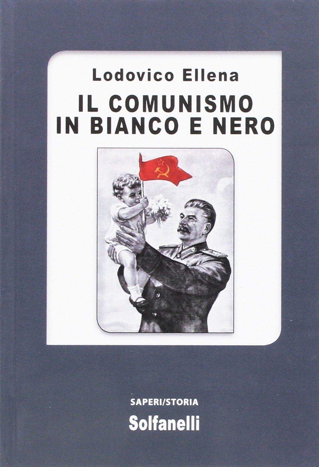 Il comunismo in bianco e nero.