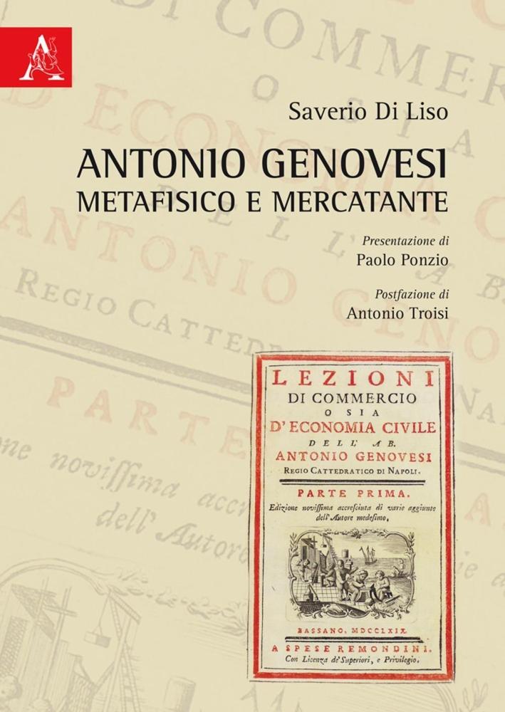 Antonio Genovesi metafisico e mercatante.