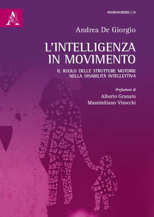 L'intelligenza in movimento. Il ruolo delle strutture motorie nella disabilità intellettiva