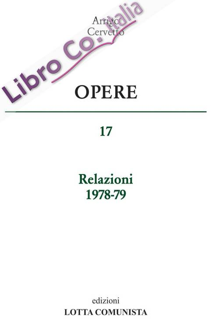 Opere. Vol. 17: Relazioni 1978-79.