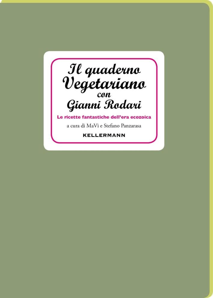 Il quaderno vegetariano di Gianni Rodari.