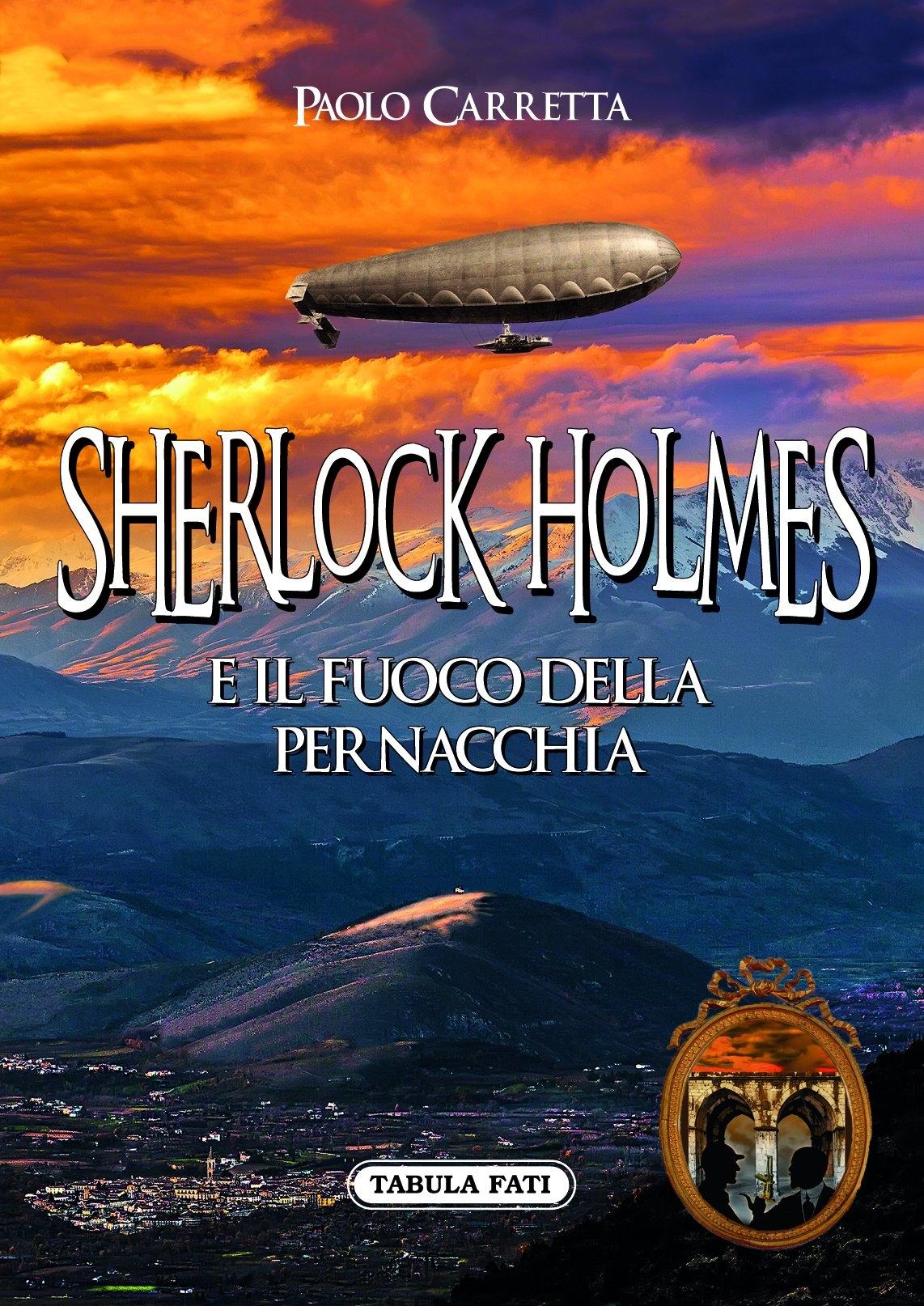 Sherlock Holmes e il fuoco della pernacchia.