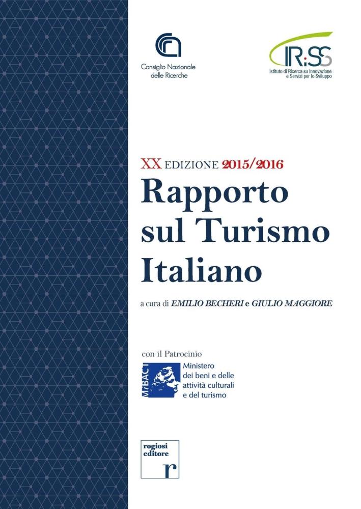 Rapporto sul turismo italiano.