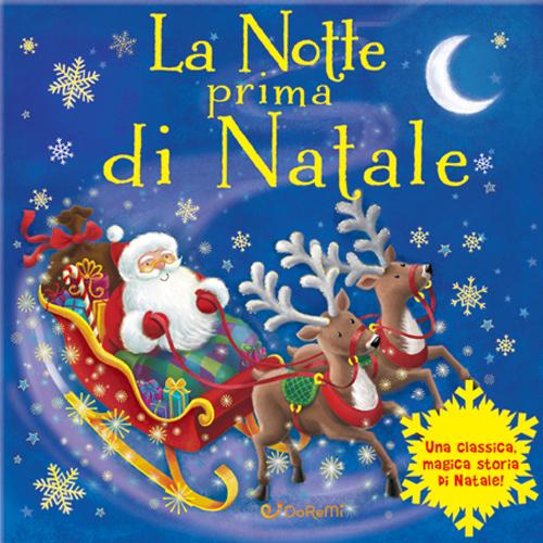 La notte prima di Natale. Magico Babbo Natale.
