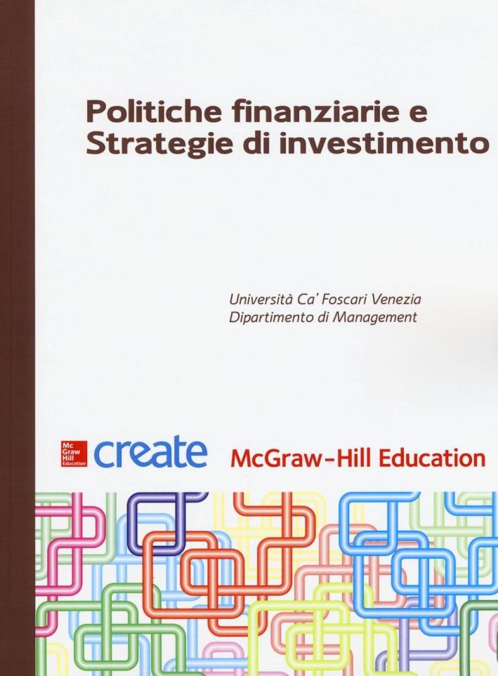 Politiche finanziarie e strategie di investimento.