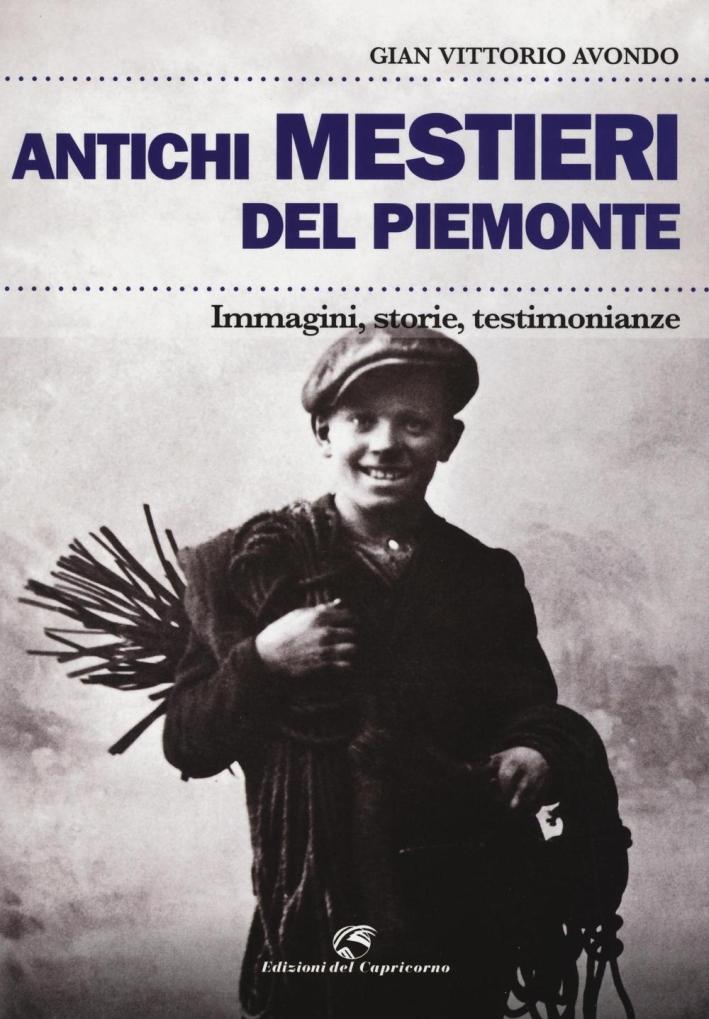 Antichi mestieri del Piemonte.