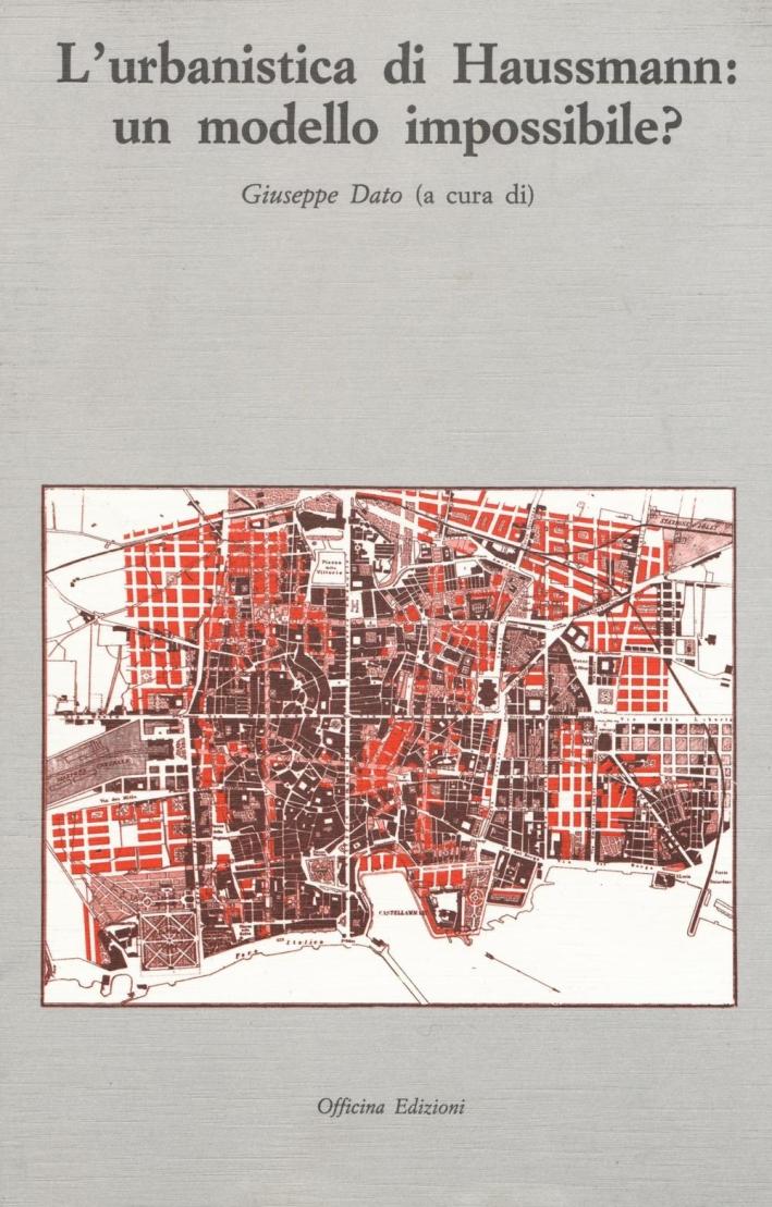 L'Urbanistica di Haussmann: un Modello Impossibile?.