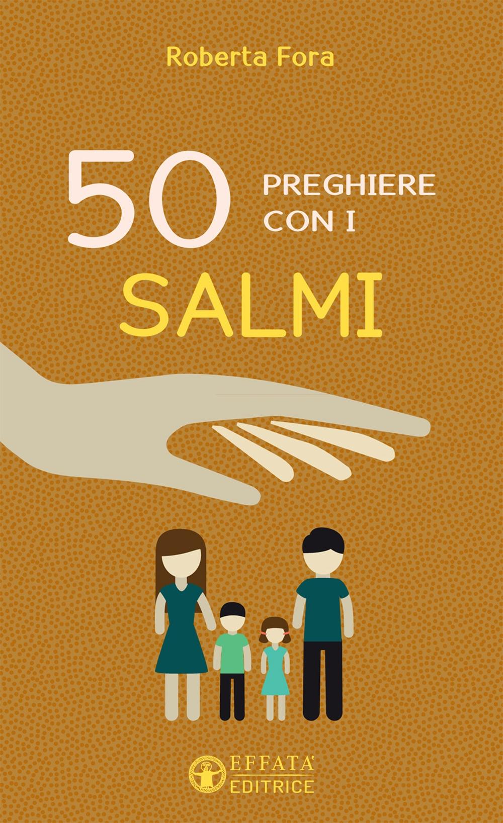 50 preghiere con i salmi.