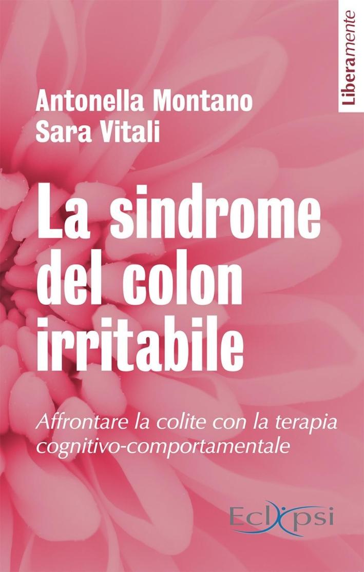 La sindrome del colon irritabile.