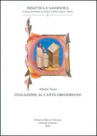 Iniziazione al canto gregoriano.