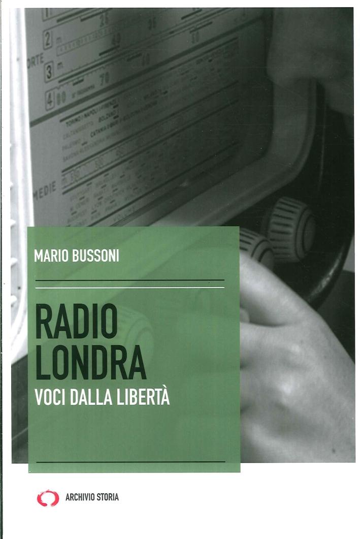 Radio Londra. Voci dalla libertà.