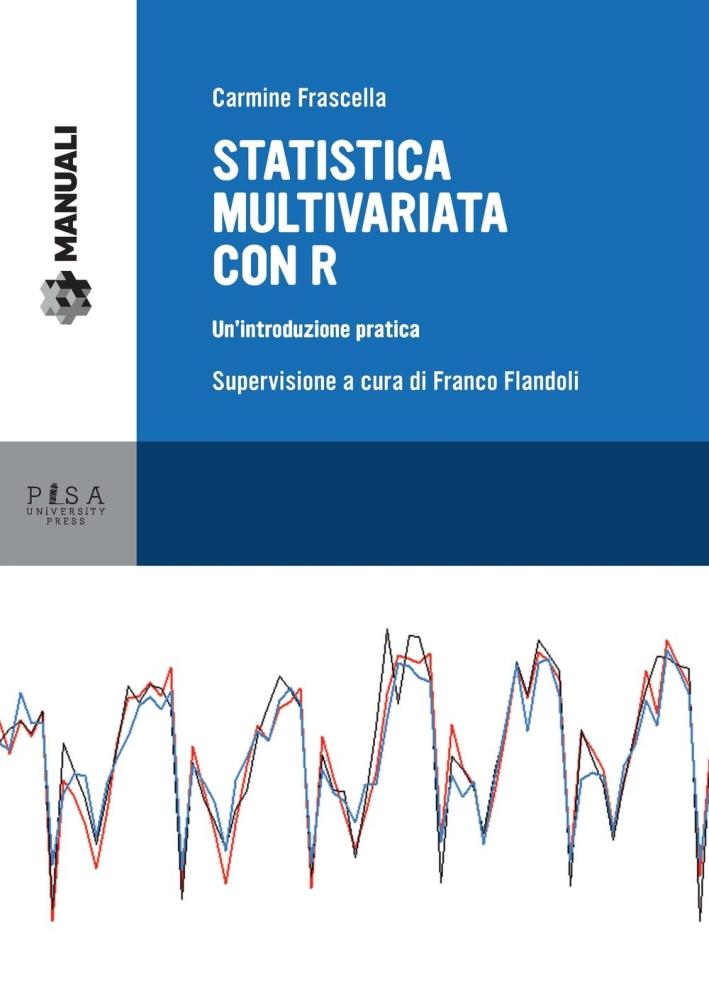 Statistica multivariata con r. Un'introduzione pratica.