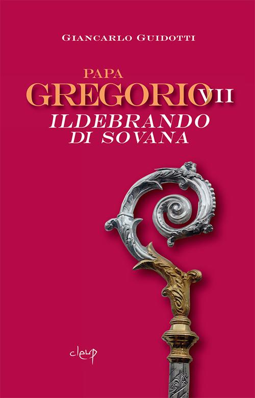 Papa Gregorio VII Ildebrando di Sovana.