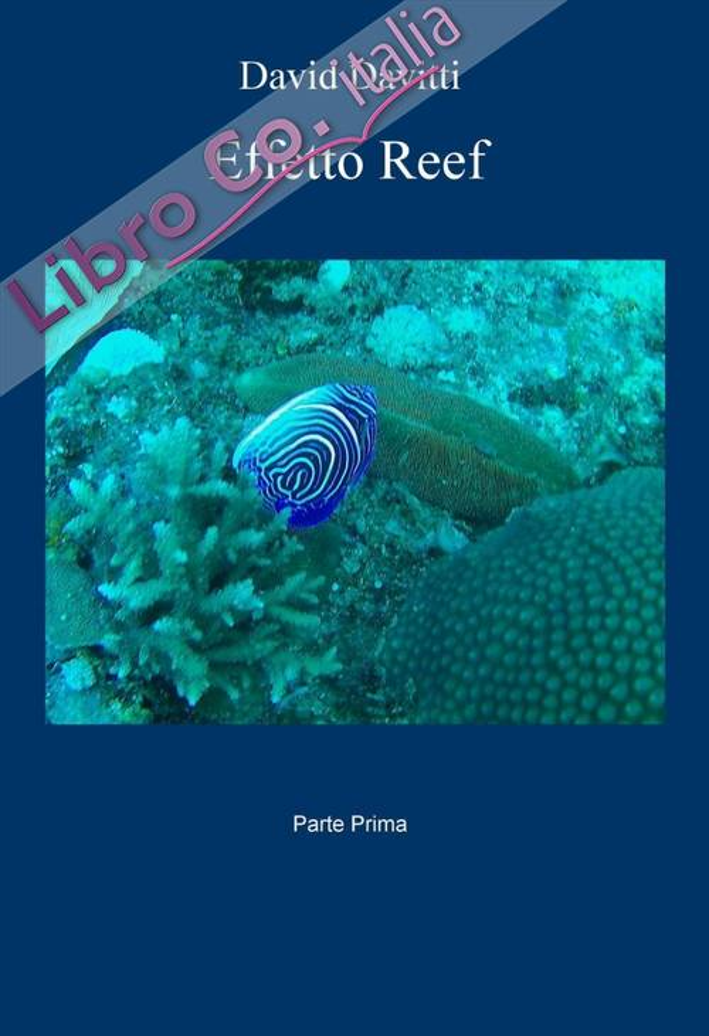 Effetto Reef. Vol. 1.