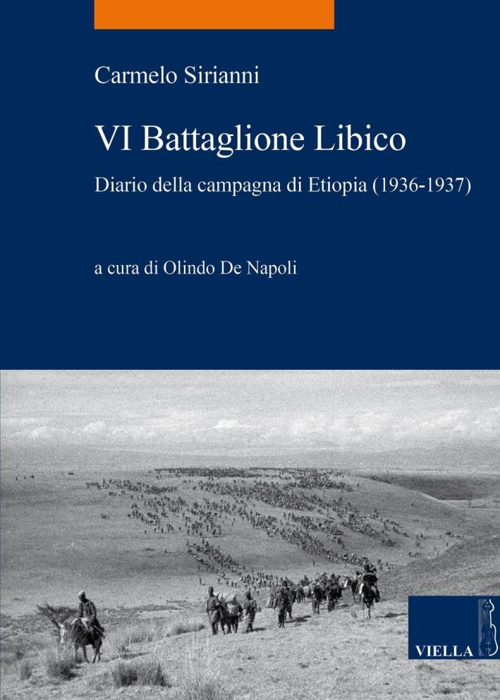 Sesto Battaglione libico. Diario della campagna d'Etiopia.
