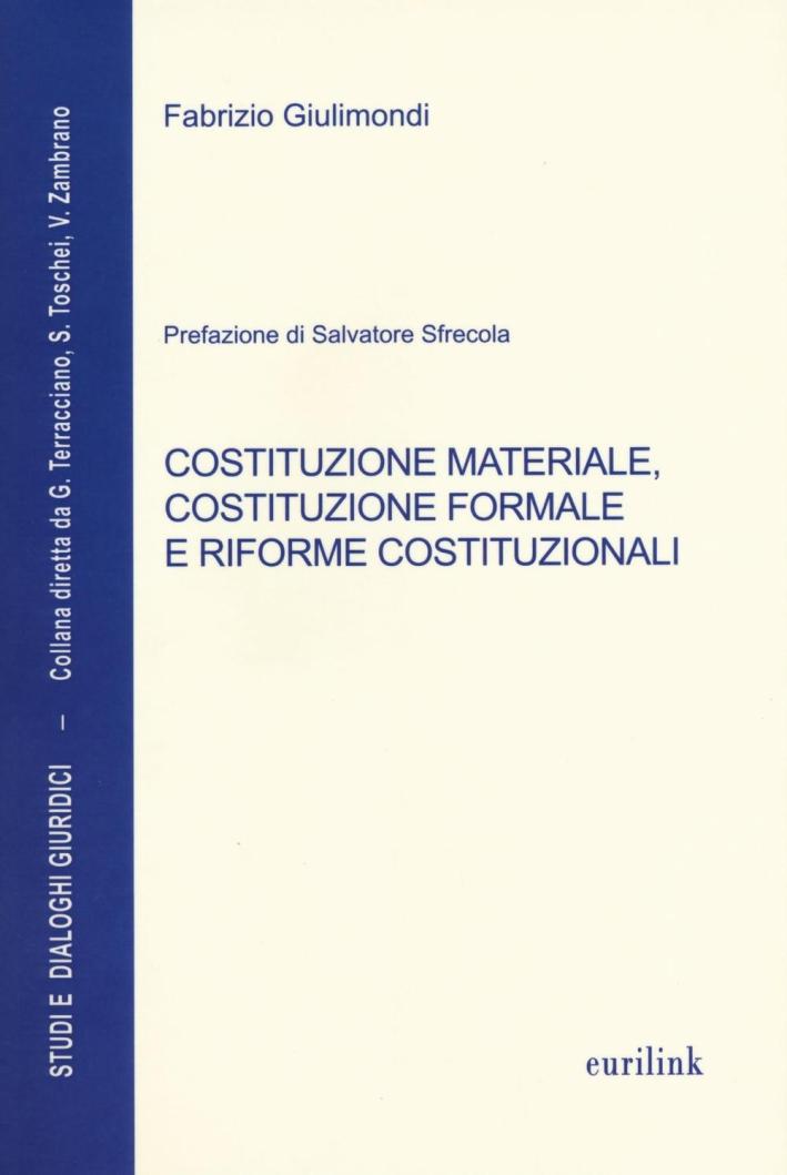Costituzione materiale costituzione formale...