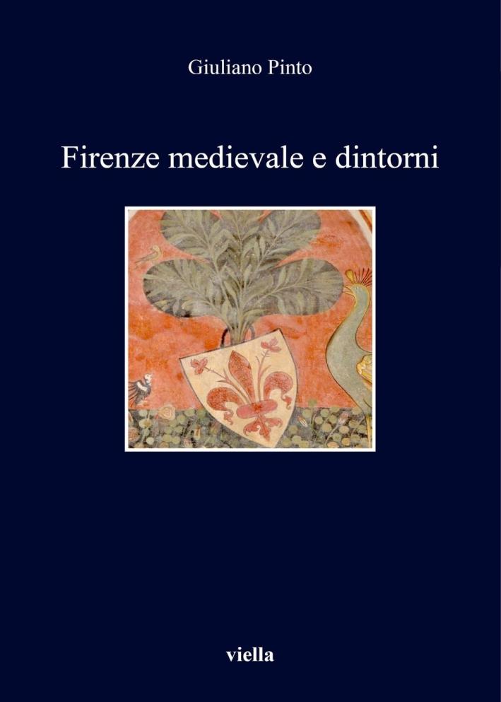 Firenze medievale e dintorni.