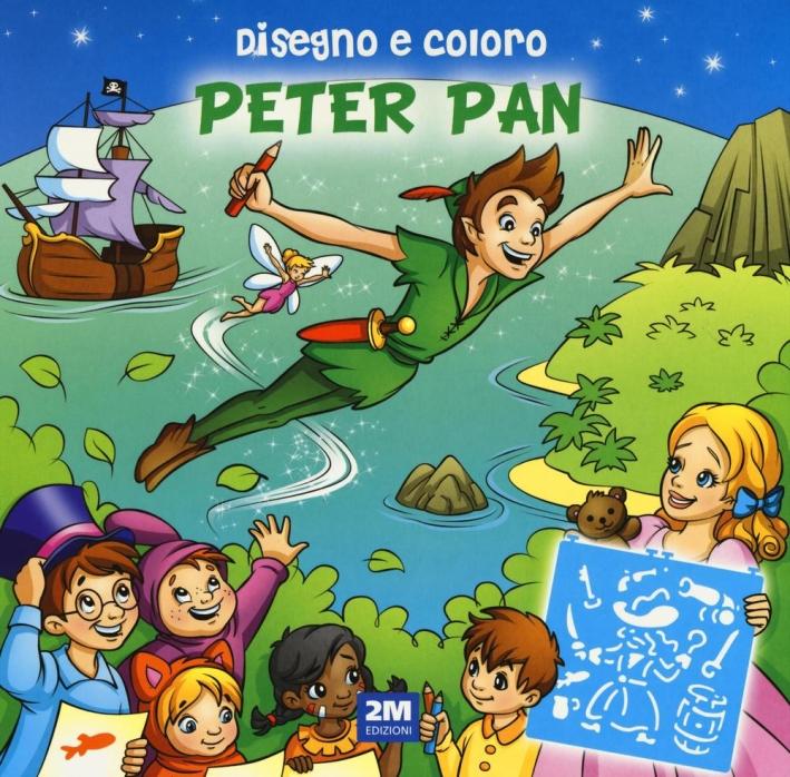 Disegno e coloro Peter Pan. Ediz. a spirale
