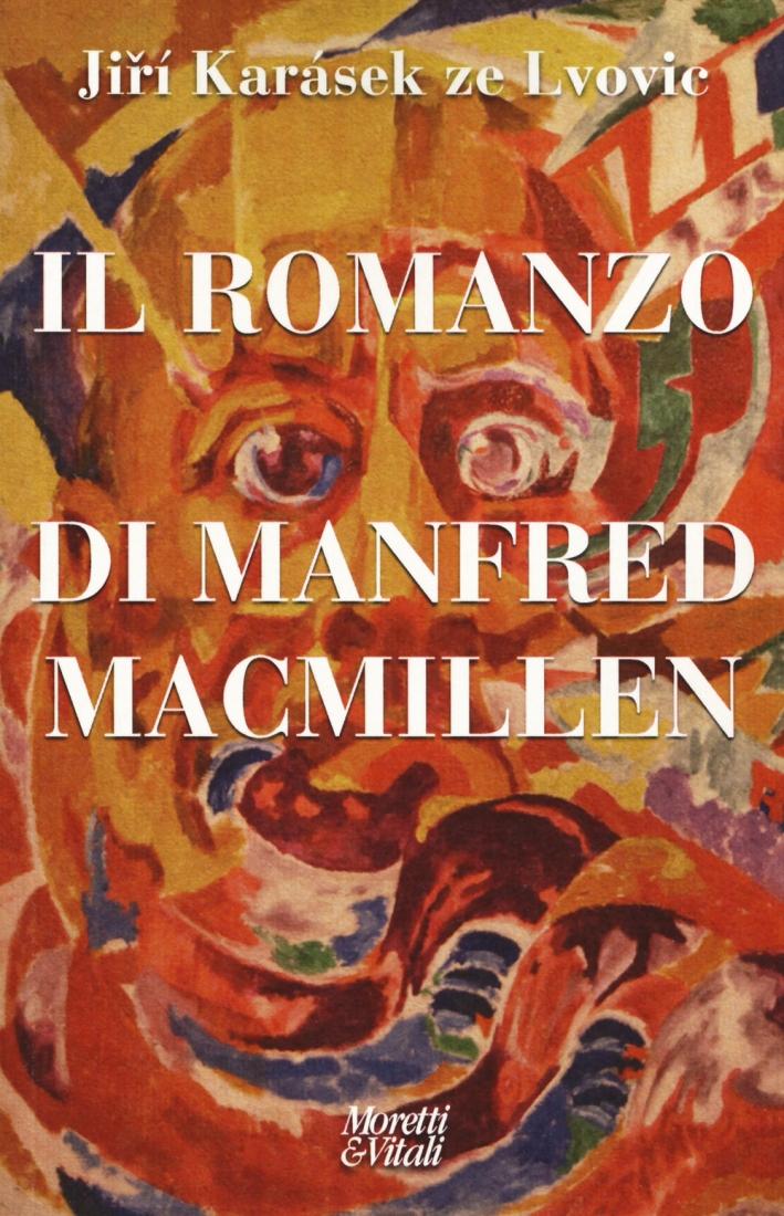 Il romanzo di Manfred Macmillen
