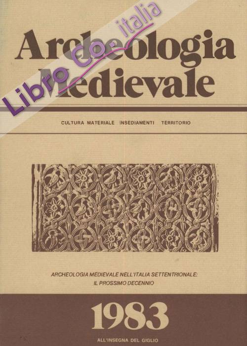 Archeologia medievale (1983). Ediz. multilingue. Vol. 10.
