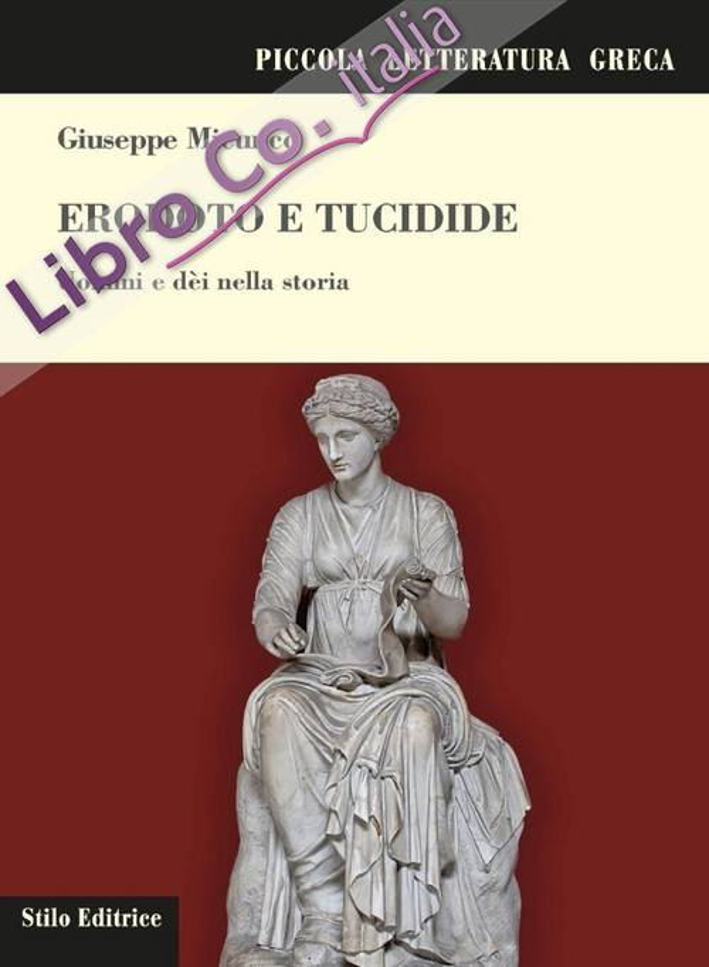 Erodoto e Tucidide. Uomini e dèi nella storia.