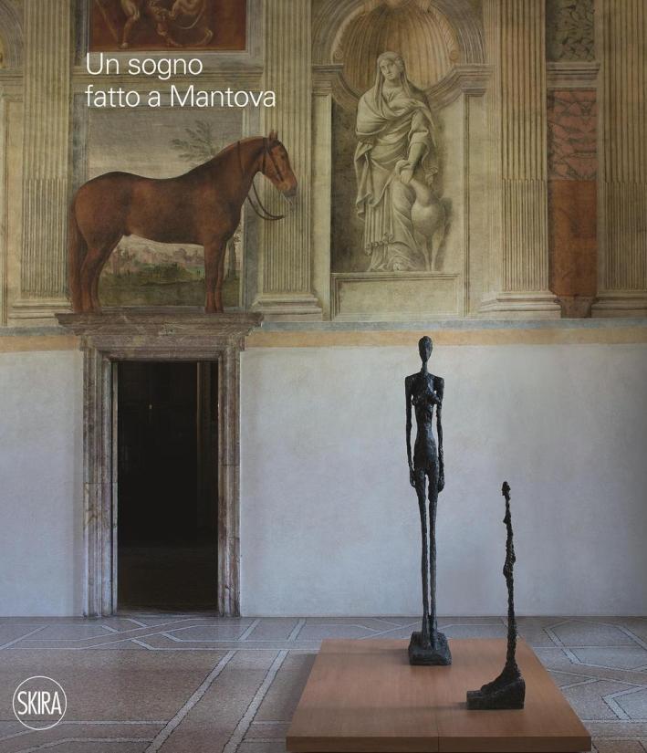 Un sogno fatto a Mantova.