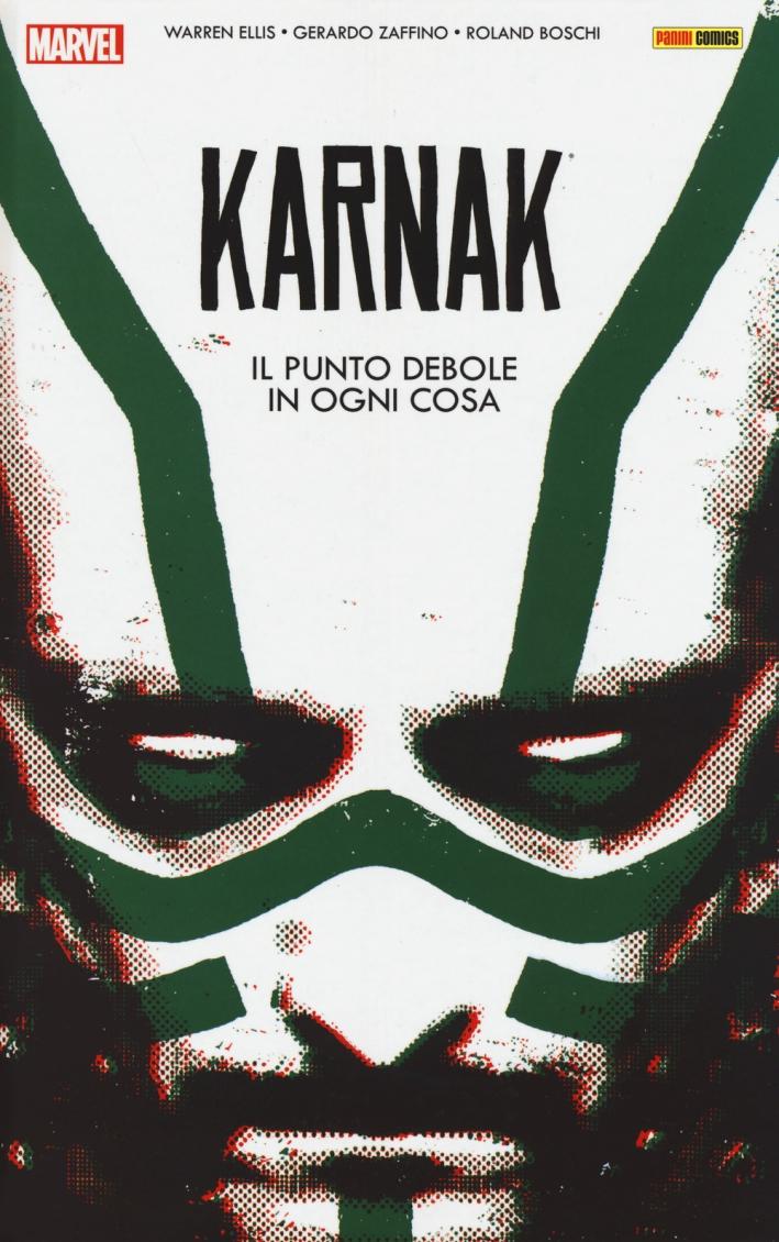 Karnak il punto debole di ogni cosa.