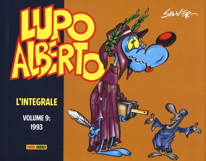 Lupo Alberto. L'integrale. Vol. 9: 1993.