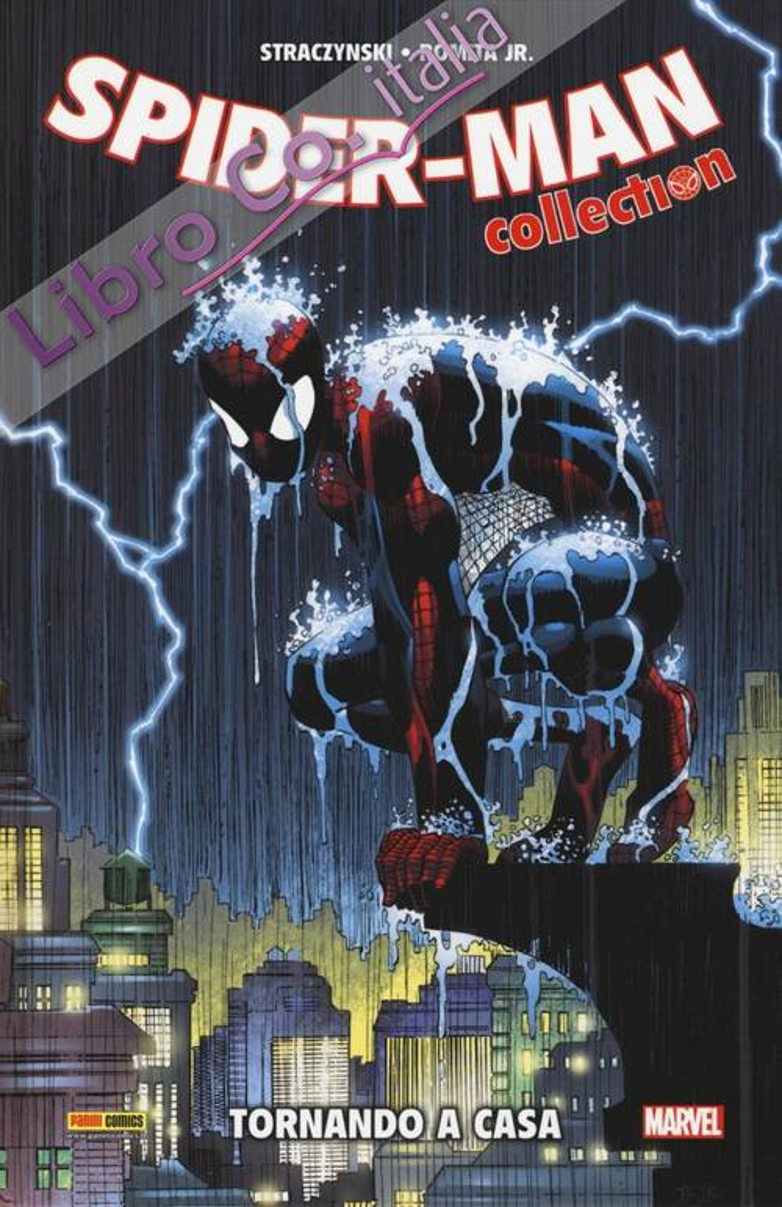 Straczynski & Romita jr. collection. Spider-Man. Vol. 1: Tornando a casa.