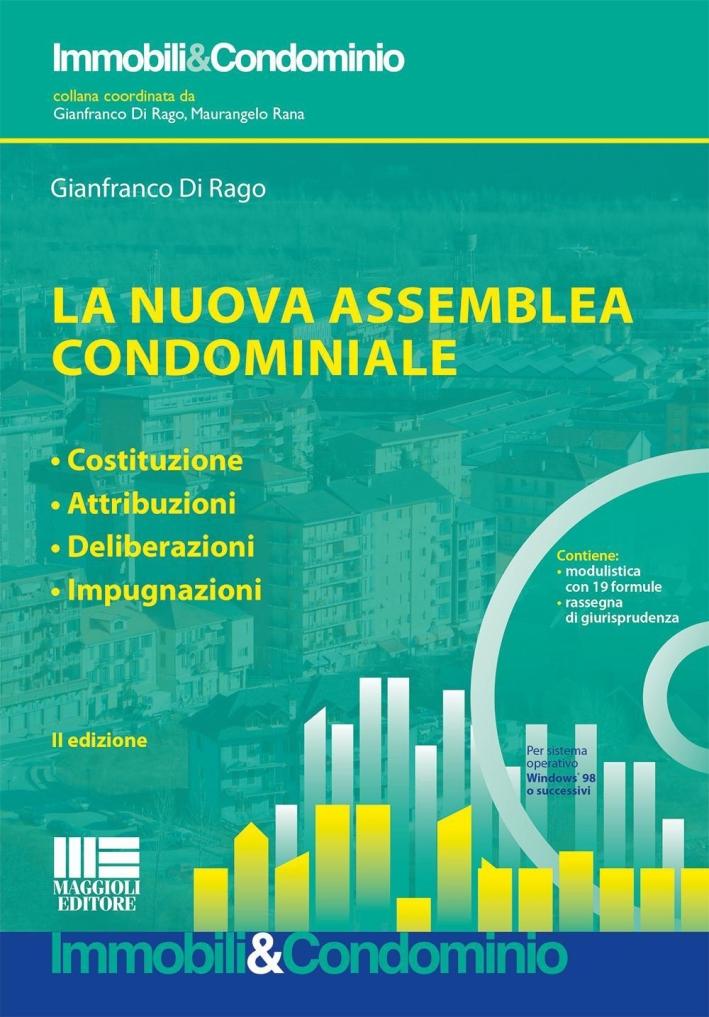 La nuova assemblea condominiale. Con CD-ROM.