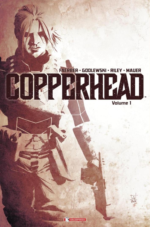 Copperhead. Vol. 1. Un Nuovo Sceriffo in Città.