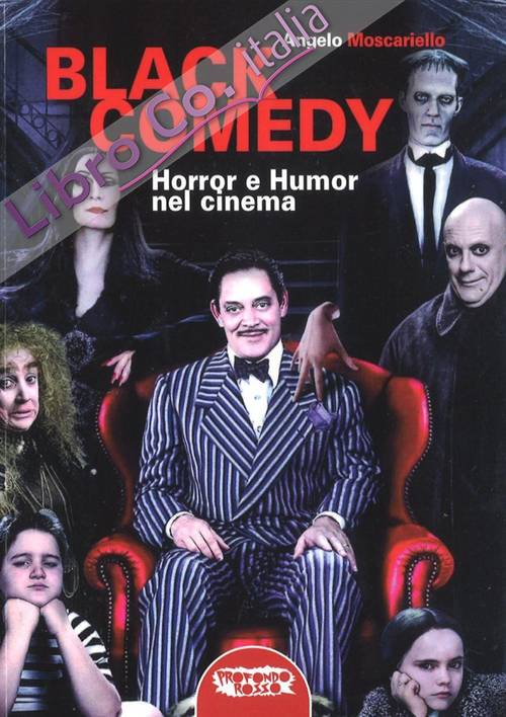 Black Comedy. Horror e Humor nel Cinema.