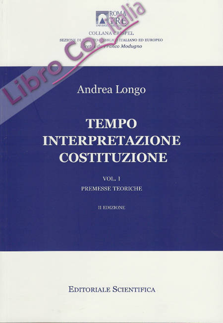Tempo interpretazione costituzione. Premesse teoriche.